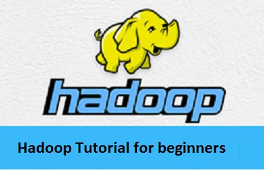 Hadoop Tutorial for beginners